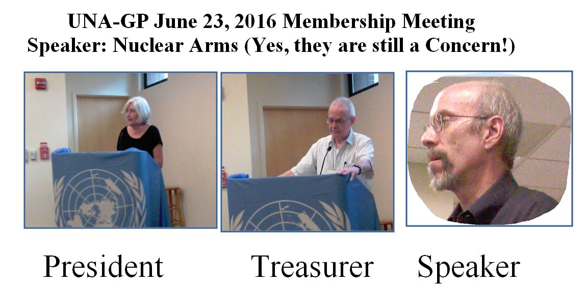 6-23-16 Annual Meeting, Speaker on Nuclear Arms